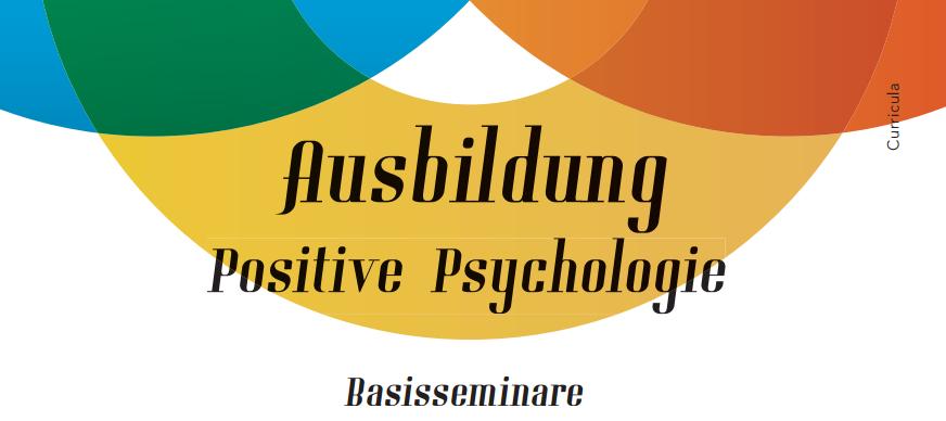 Ausbildung Positive Psychologie - Basisseminare